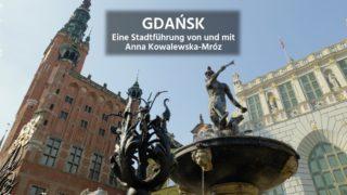 Eine Stadtführung durch Gdańsk