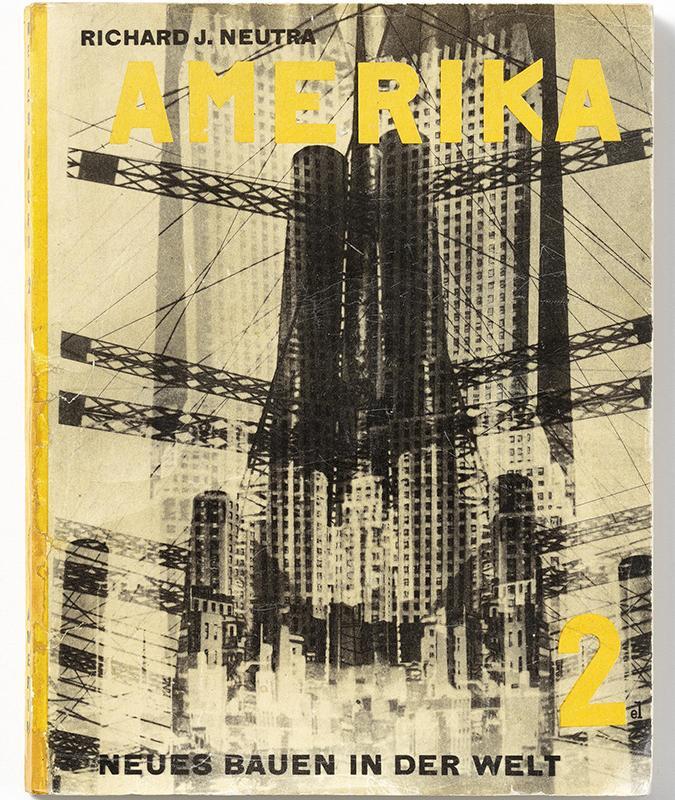 "Cover zu Richard Neutra, ""Amerika, Wien"", Anton Schroll & Co., 1932 (Coverillustration: El Lissitzky © Wien Museum)"
